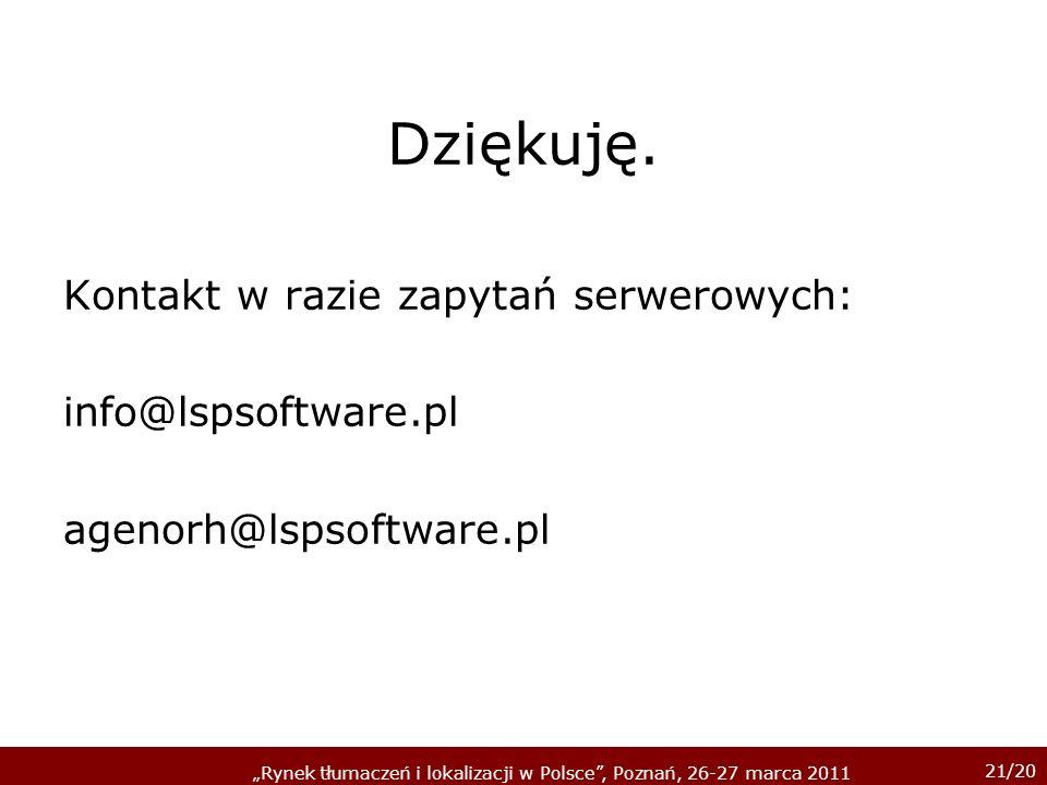 Dziękuję. Kontakt w razie zapytań serwerowych: info@lspsoftware.pl