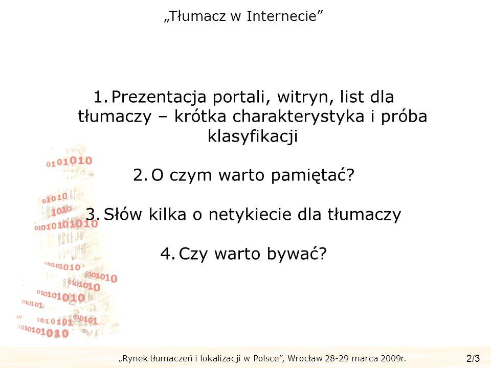 Słów kilka o netykiecie dla tłumaczy Czy warto bywać