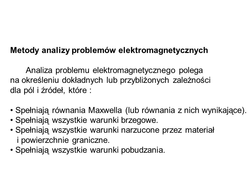 Metody analizy problemów elektromagnetycznych