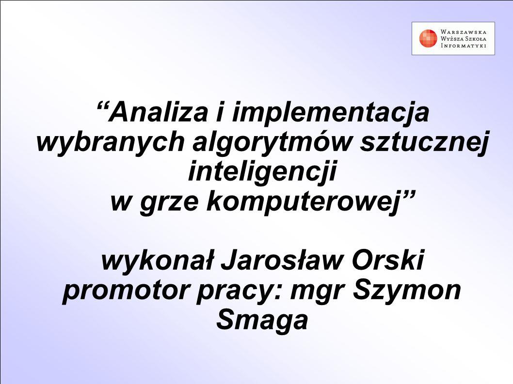 wykonał Jarosław Orski promotor pracy: mgr Szymon Smaga