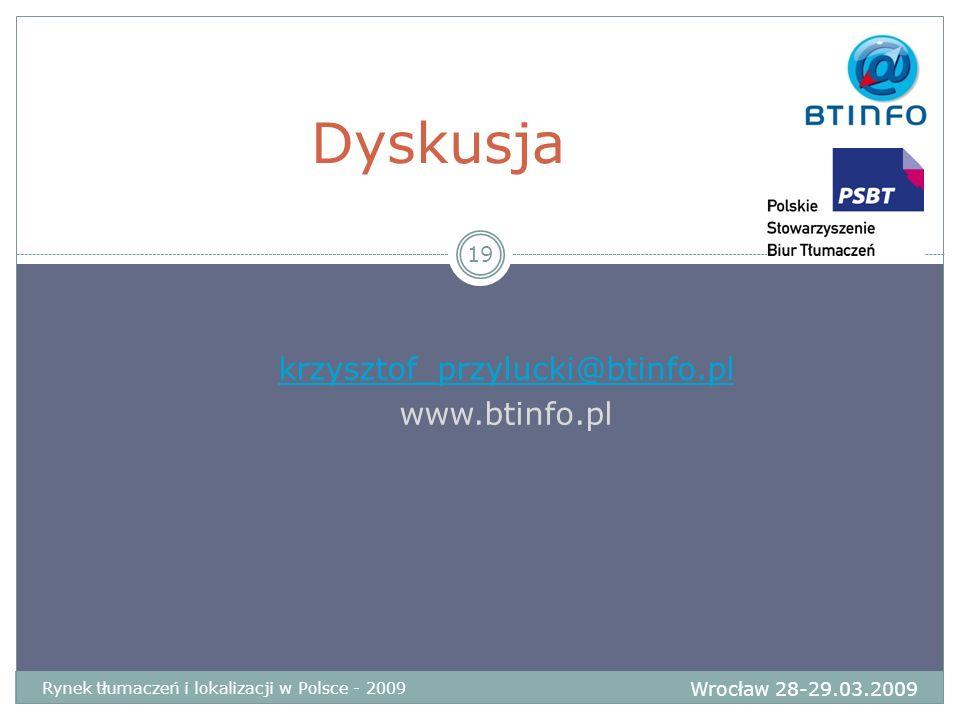 Dyskusja krzysztof_przylucki@btinfo.pl www.btinfo.pl 19