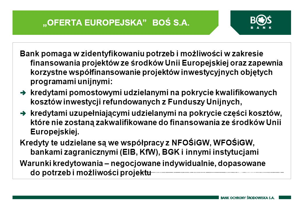 """OFERTA EUROPEJSKA BOŚ S.A."