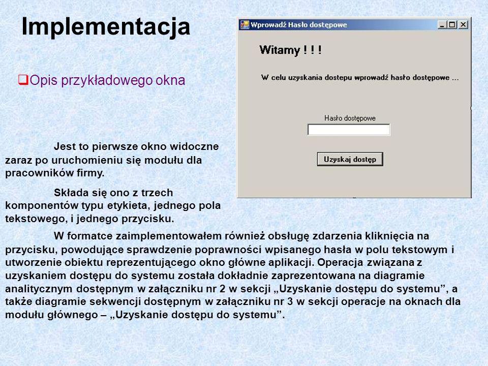 Implementacja Opis przykładowego okna