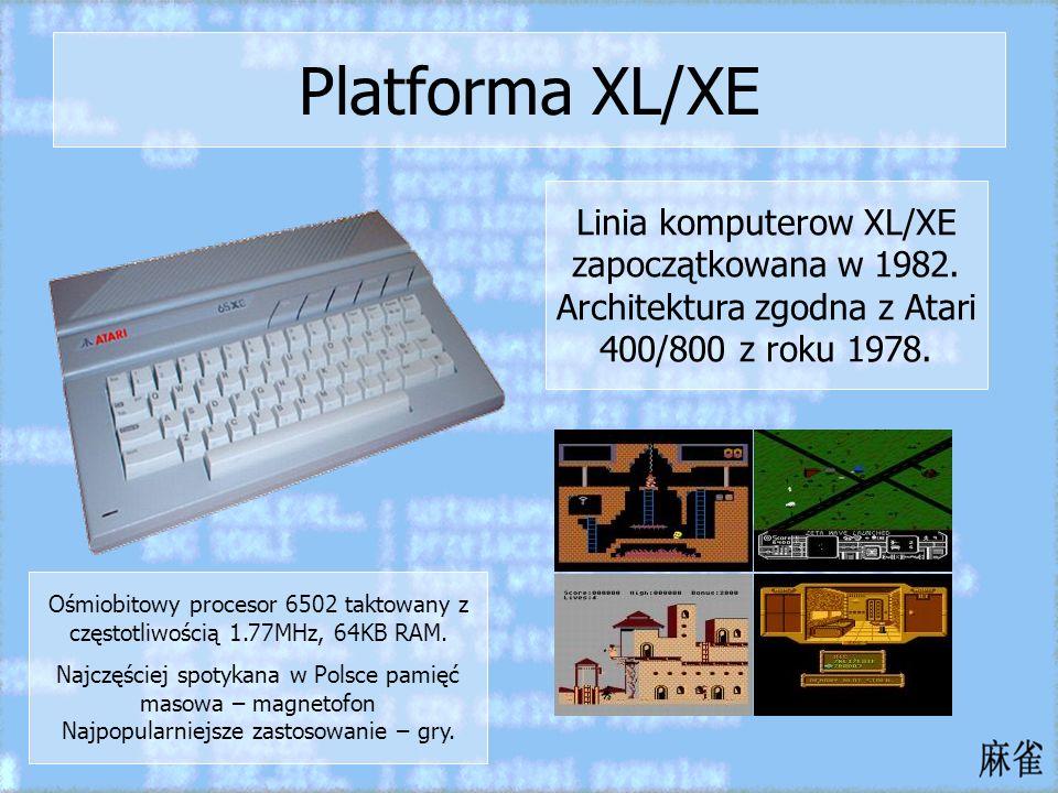 Platforma XL/XE Linia komputerow XL/XE zapoczątkowana w 1982. Architektura zgodna z Atari 400/800 z roku 1978.