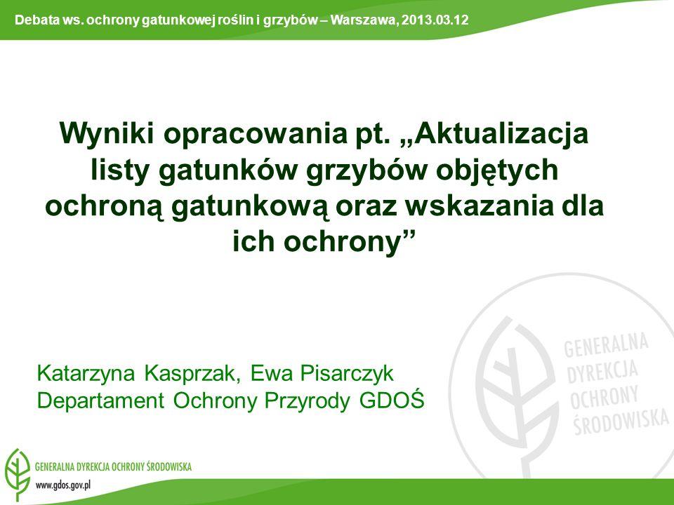 Debata ws. ochrony gatunkowej roślin i grzybów – Warszawa, 2013.03.12