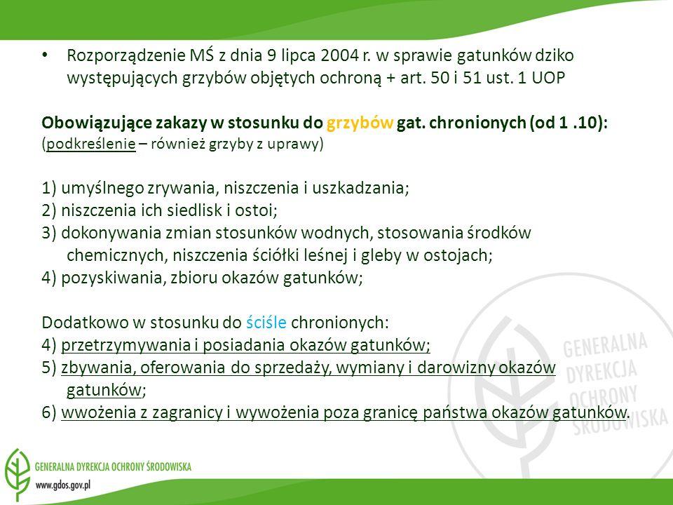 Obowiązujące zakazy w stosunku do grzybów gat. chronionych (od 1 .10):