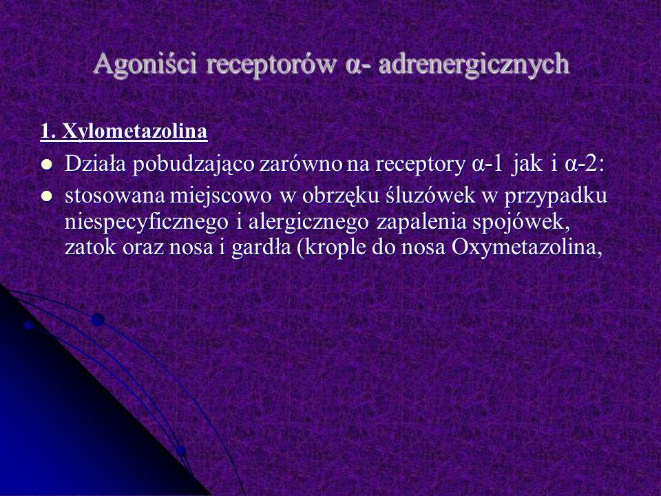 Agoniści receptorów α- adrenergicznych
