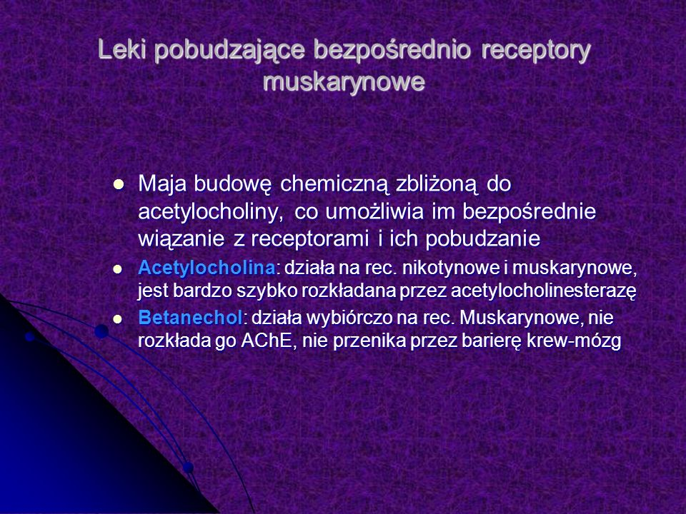 Leki pobudzające bezpośrednio receptory muskarynowe