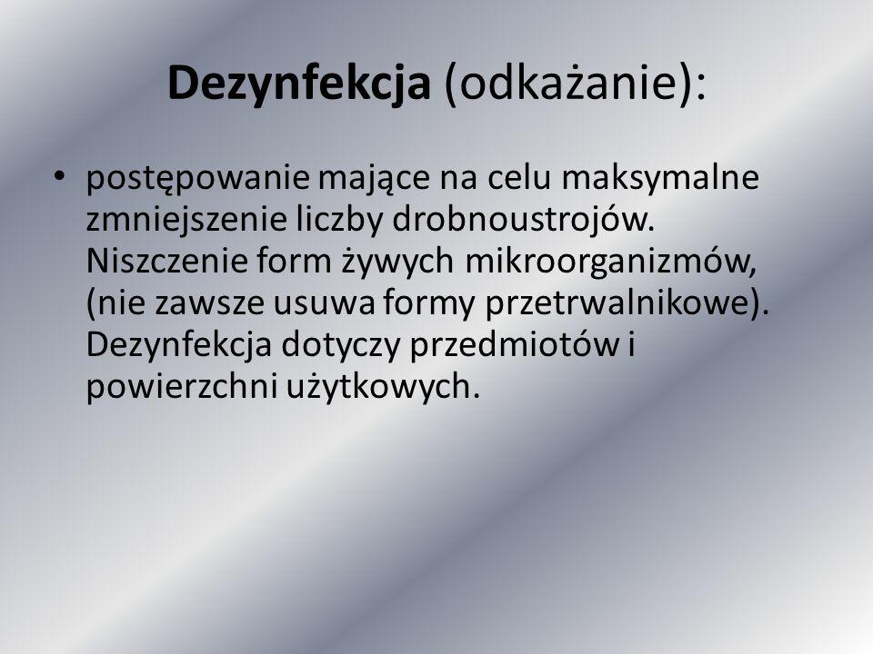 Dezynfekcja (odkażanie):