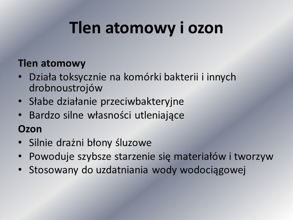 Tlen atomowy i ozon Tlen atomowy