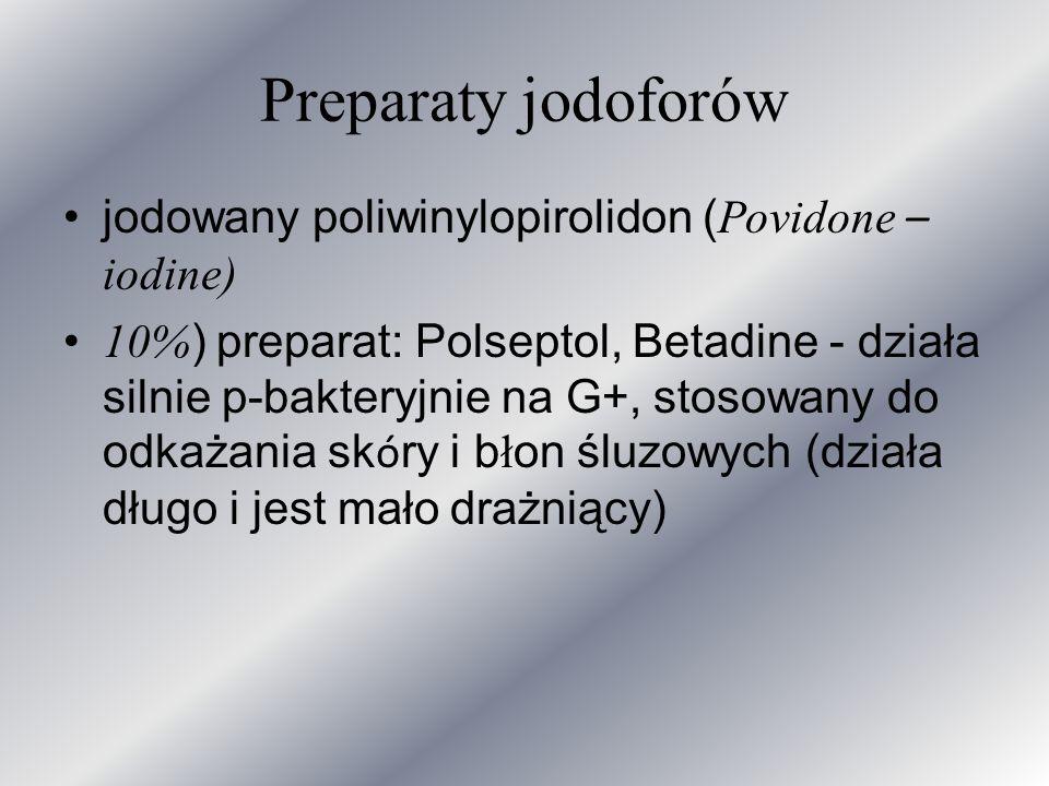Preparaty jodoforów jodowany poliwinylopirolidon (Povidone – iodine)