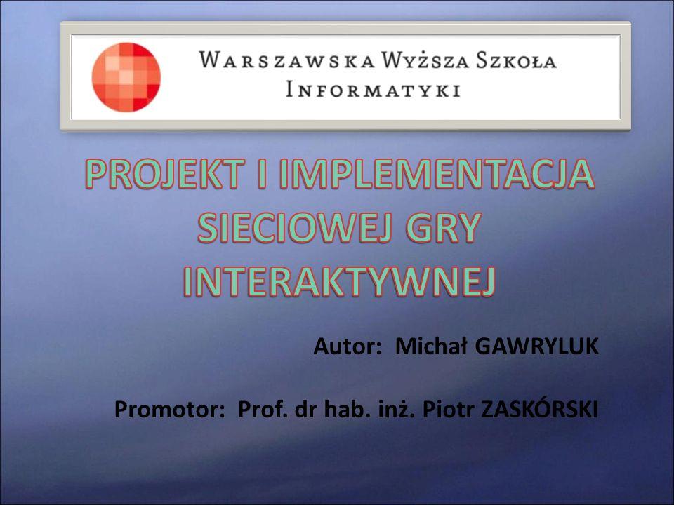 Autor: Michał GAWRYLUK