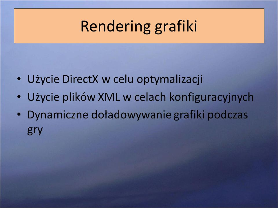 Rendering grafiki Użycie DirectX w celu optymalizacji