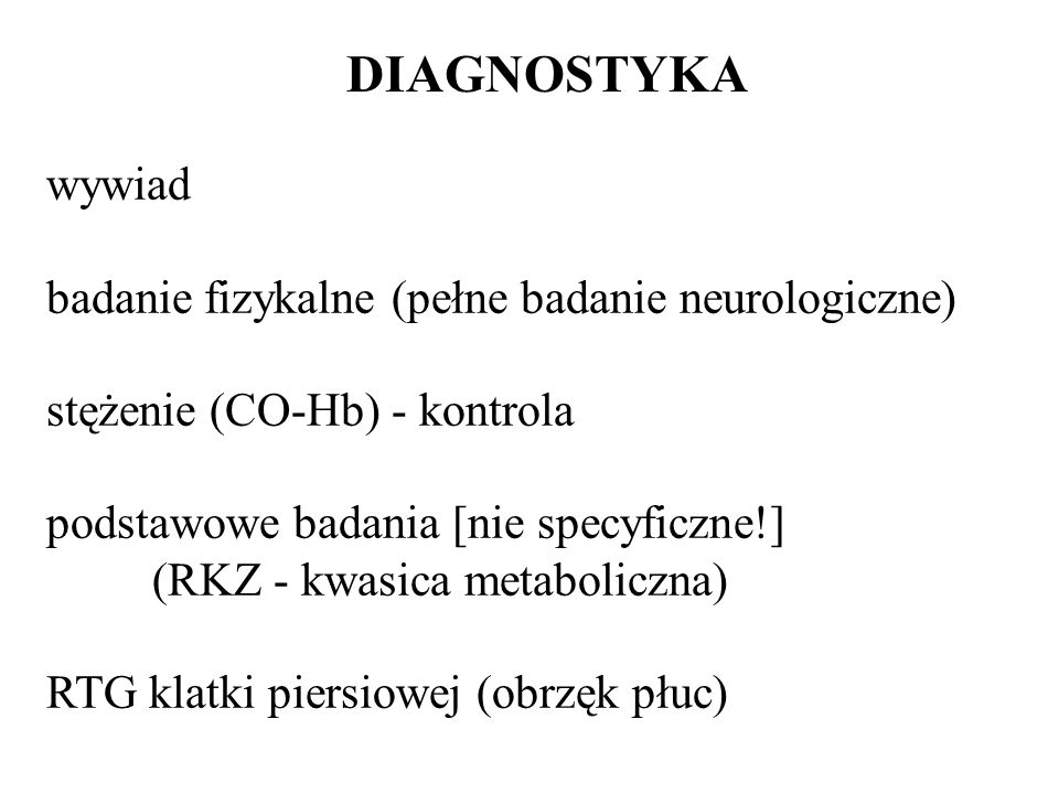 DIAGNOSTYKA wywiad badanie fizykalne (pełne badanie neurologiczne)