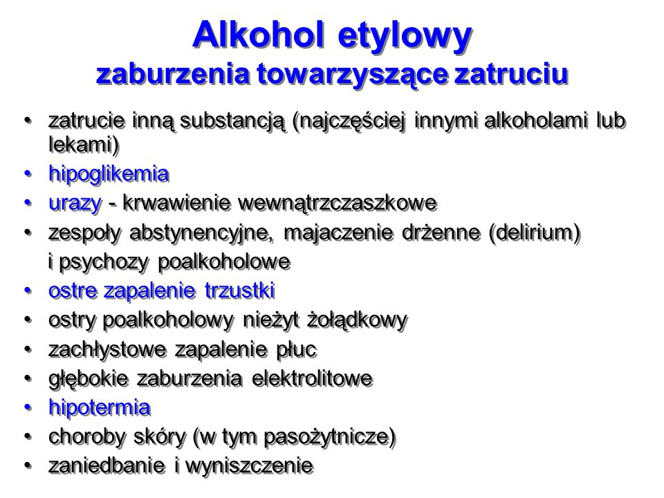 Alkohol etylowy zaburzenia towarzyszące zatruciu