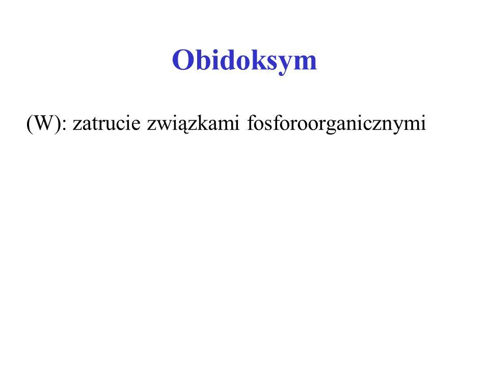 (W): zatrucie związkami fosforoorganicznymi