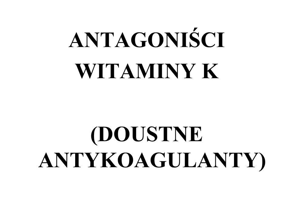 (DOUSTNE ANTYKOAGULANTY)