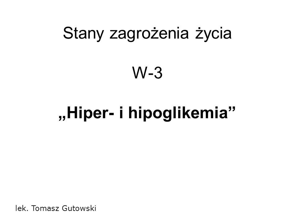"""Stany zagrożenia życia W-3 """"Hiper- i hipoglikemia"""