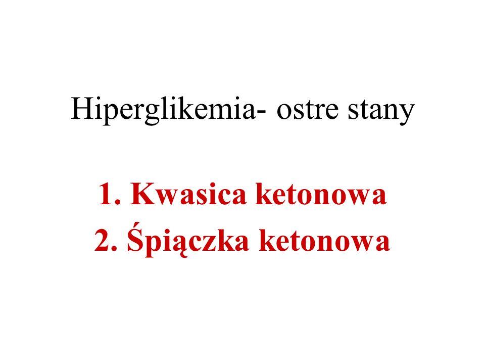 Hiperglikemia- ostre stany