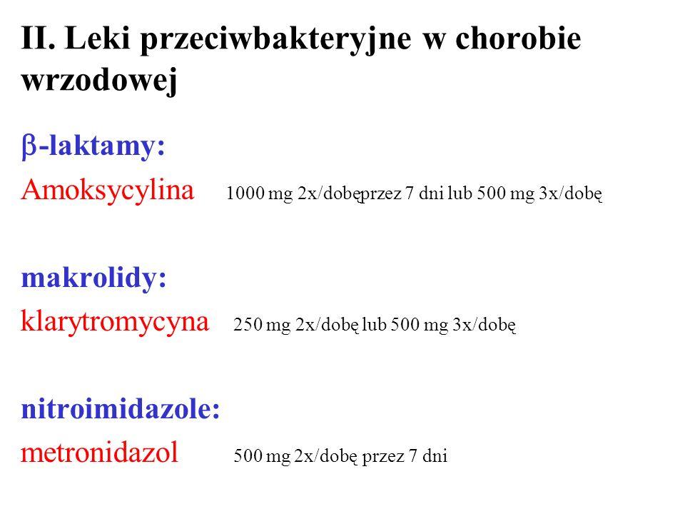 II. Leki przeciwbakteryjne w chorobie wrzodowej