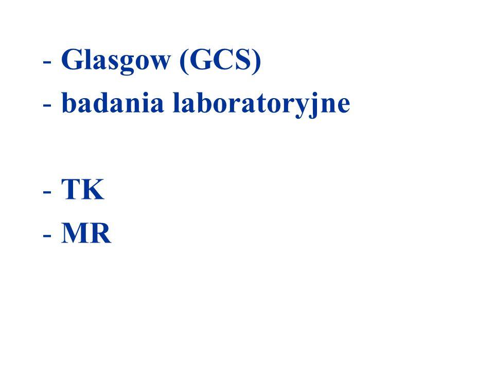 Glasgow (GCS) badania laboratoryjne TK MR