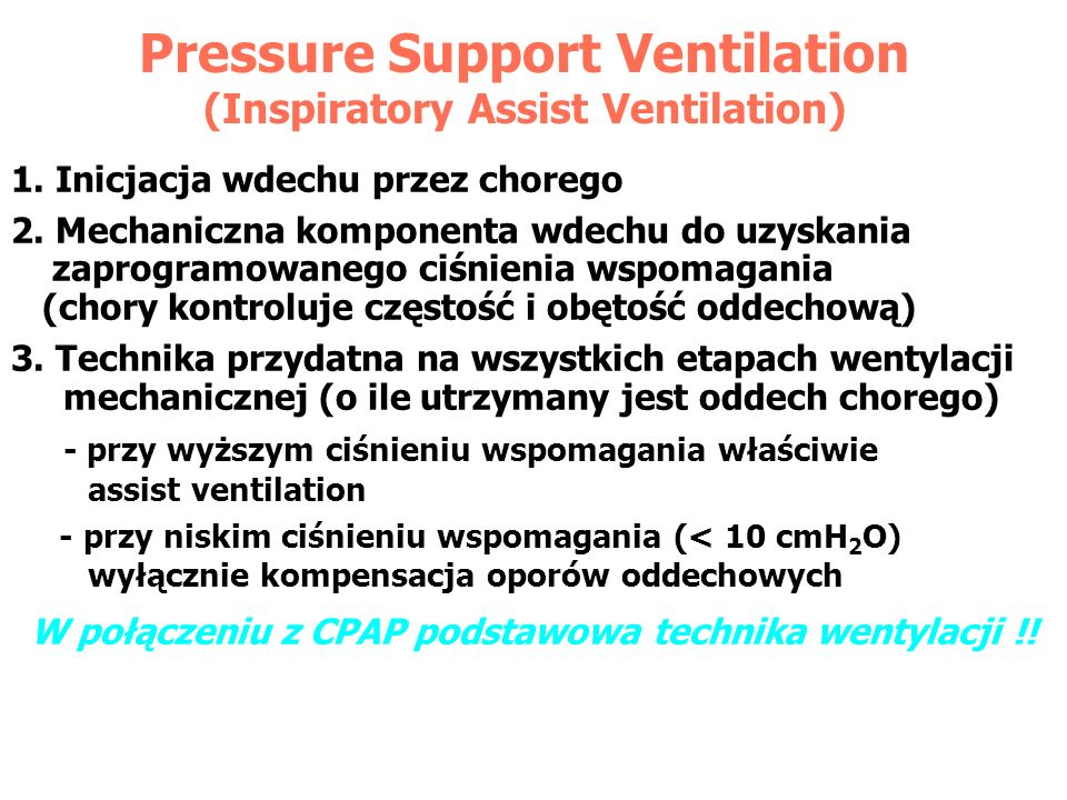 Pressure Support Ventilation (Inspiratory Assist Ventilation)