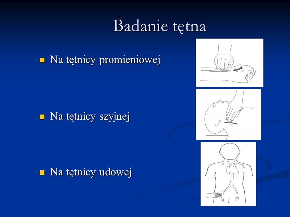 Badanie tętna Na tętnicy promieniowej Na tętnicy szyjnej