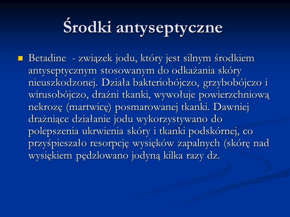 Środki antyseptyczne