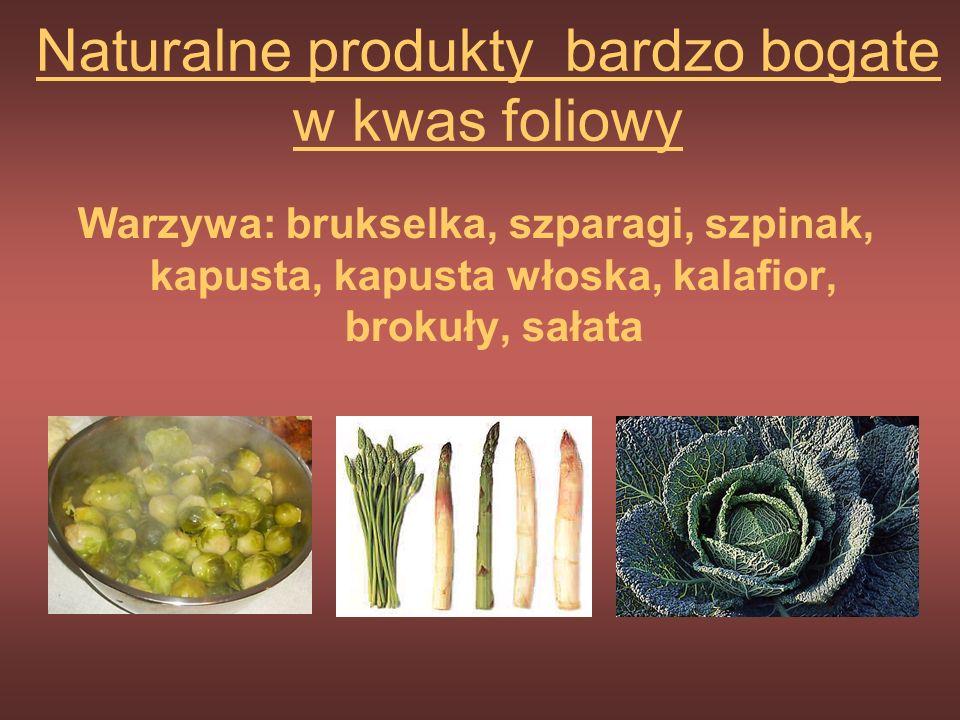 Naturalne produkty bardzo bogate w kwas foliowy
