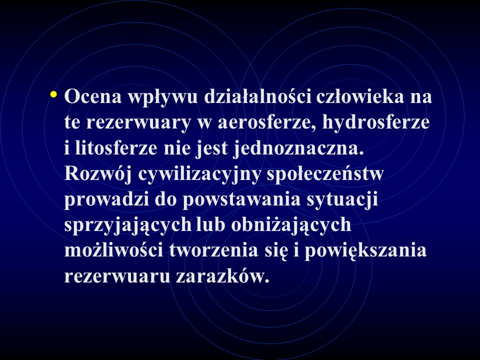 Ocena wpływu działalności człowieka na te rezerwuary w aerosferze, hydrosferze i litosferze nie jest jednoznaczna.