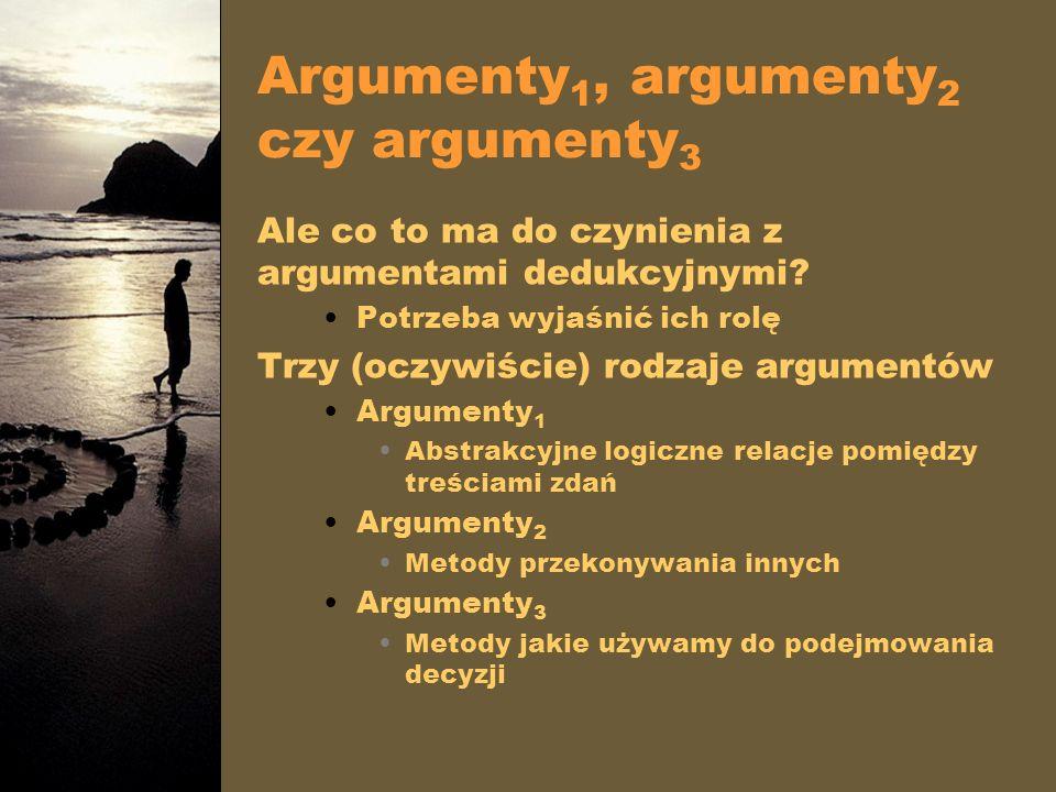 Argumenty1, argumenty2 czy argumenty3