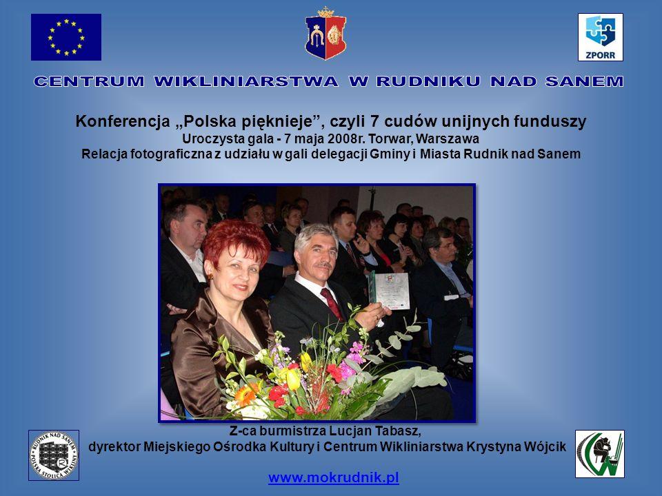 """Konferencja """"Polska pięknieje , czyli 7 cudów unijnych funduszy"""