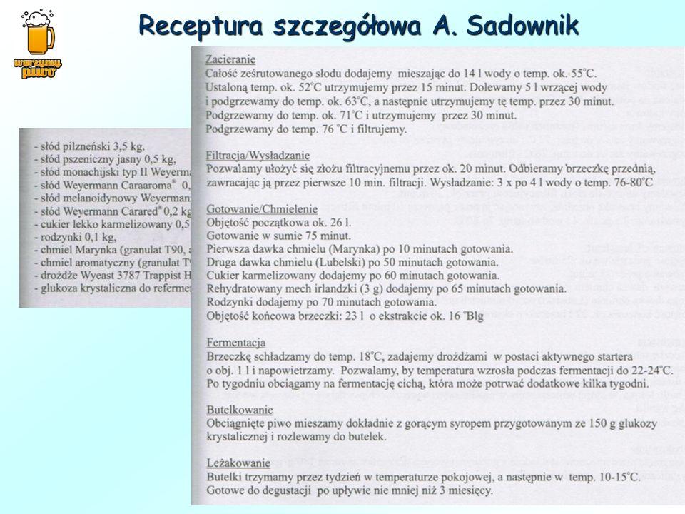 Receptura szczegółowa A. Sadownik
