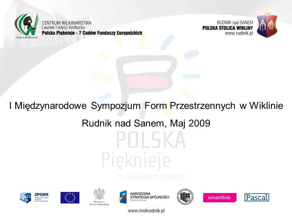 I Międzynarodowe Sympozjum Form Przestrzennych w Wiklinie