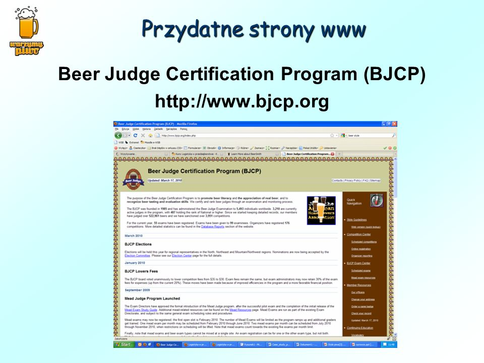 Beer Judge Certification Program (BJCP) http://www.bjcp.org