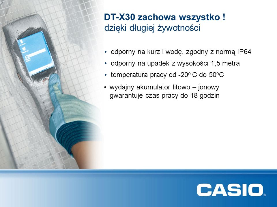 DT-X30 zachowa wszystko ! dzięki długiej żywotności