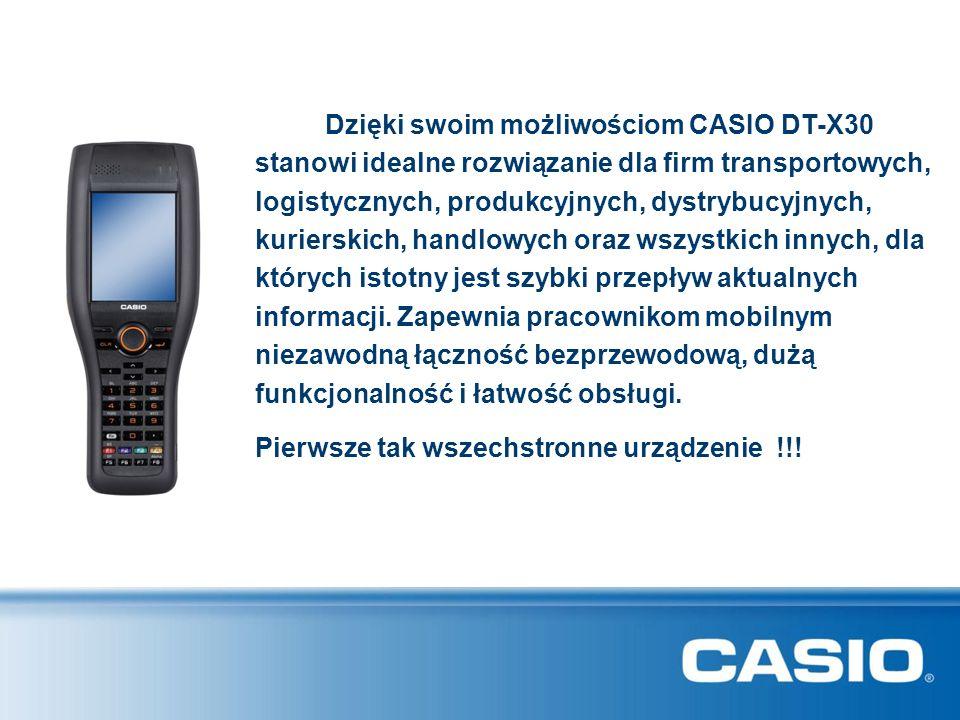Dzięki swoim możliwościom CASIO DT-X30 stanowi idealne rozwiązanie dla firm transportowych, logistycznych, produkcyjnych, dystrybucyjnych, kurierskich, handlowych oraz wszystkich innych, dla których istotny jest szybki przepływ aktualnych informacji. Zapewnia pracownikom mobilnym niezawodną łączność bezprzewodową, dużą funkcjonalność i łatwość obsługi.