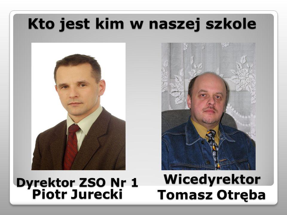 Wicedyrektor Tomasz Otręba