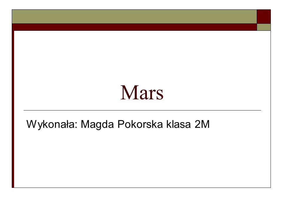 Wykonała: Magda Pokorska klasa 2M