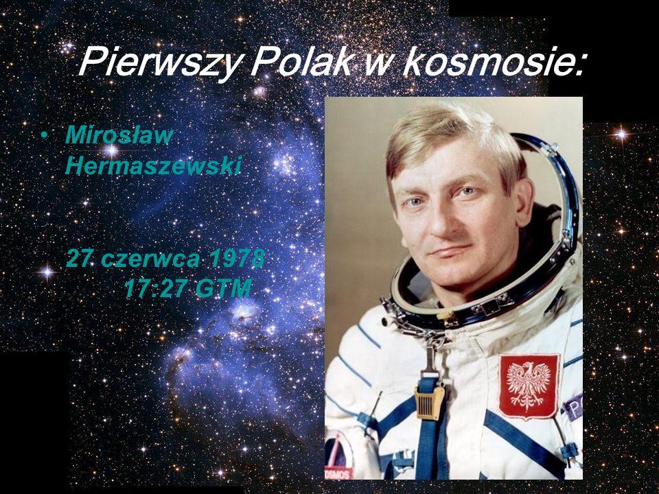 Pierwszy Polak w kosmosie: