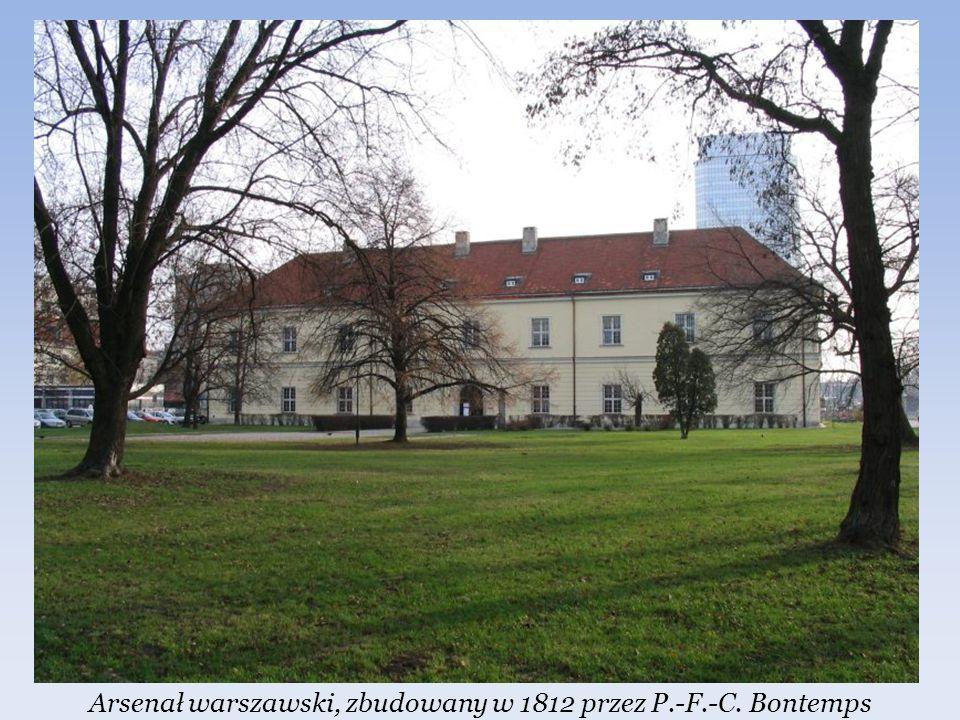 Arsenał warszawski, zbudowany w 1812 przez P.-F.-C. Bontemps