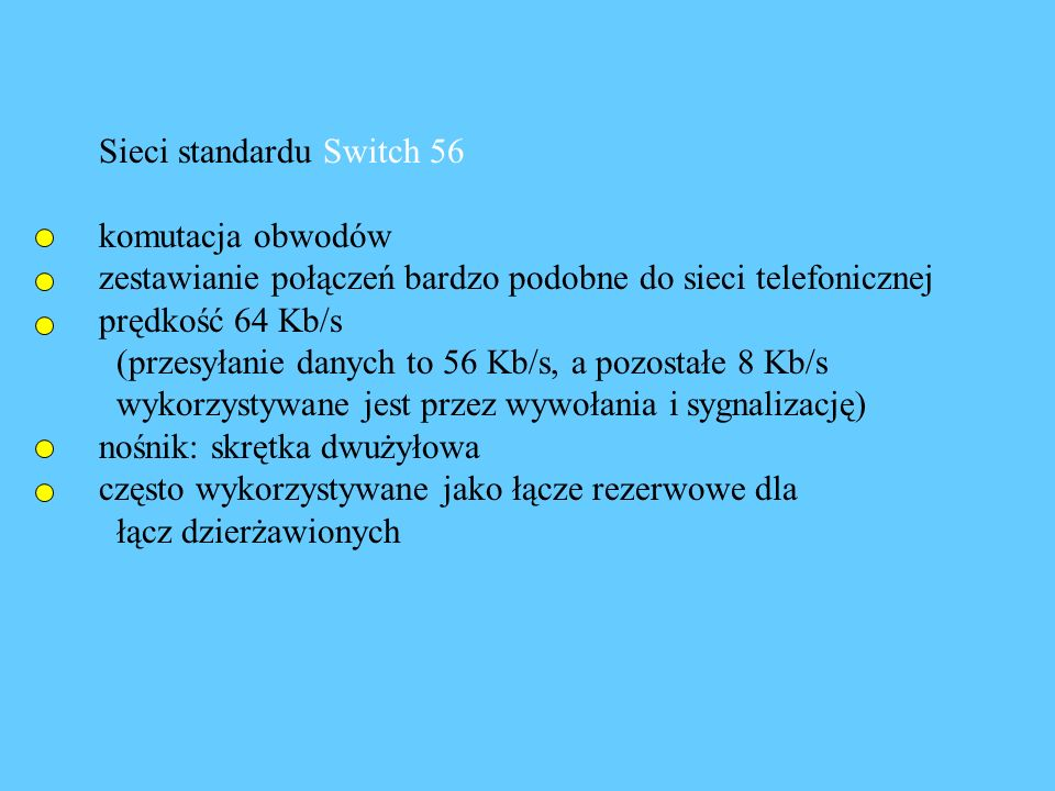 Sieci standardu Switch 56
