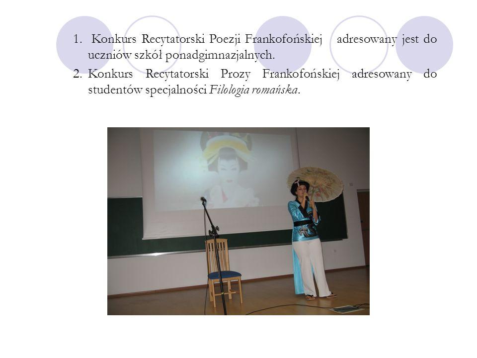 Konkurs Recytatorski Poezji Frankofońskiej adresowany jest do uczniów szkół ponadgimnazjalnych.