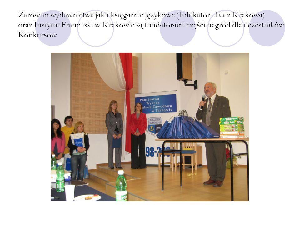 Zarówno wydawnictwa jak i księgarnie językowe (Edukator i Eli z Krakowa) oraz Instytut Francuski w Krakowie są fundatorami części nagród dla uczestników Konkursów.