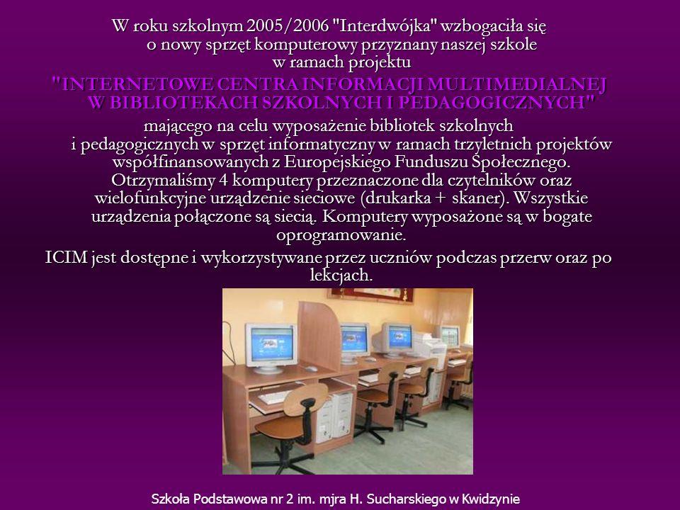 W roku szkolnym 2005/2006 Interdwójka wzbogaciła się o nowy sprzęt komputerowy przyznany naszej szkole w ramach projektu