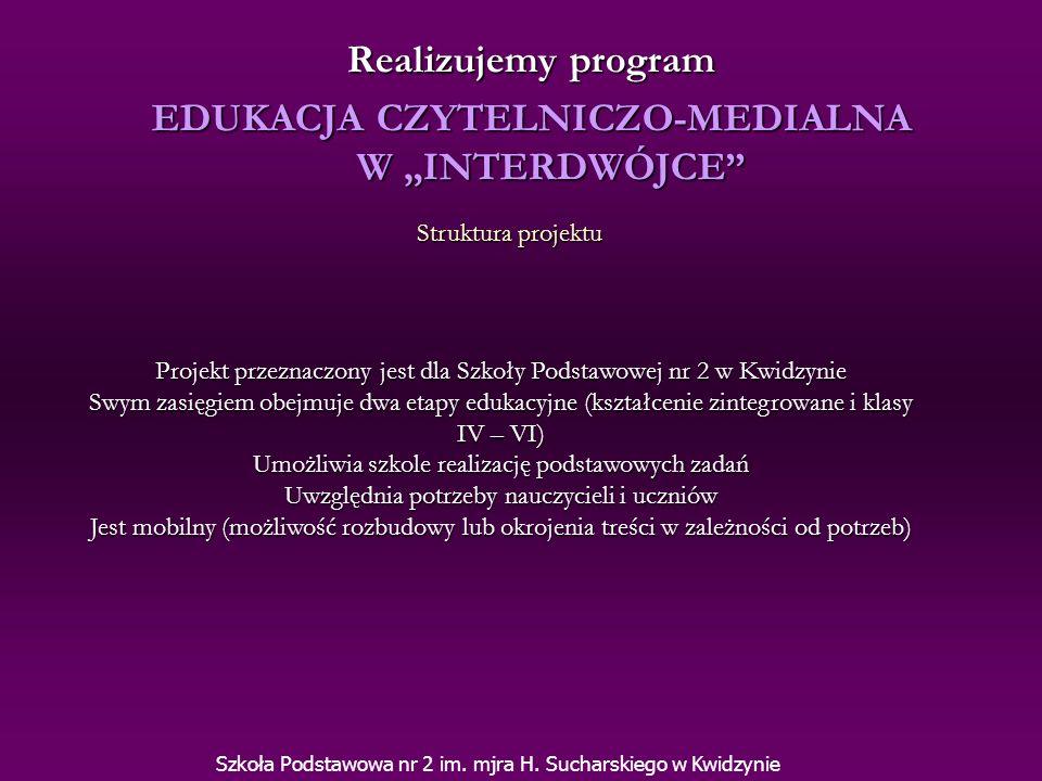 """EDUKACJA CZYTELNICZO-MEDIALNA W """"INTERDWÓJCE"""
