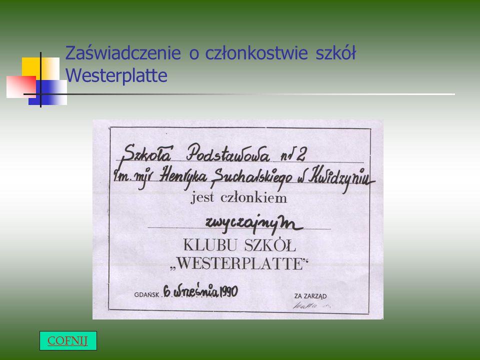 Zaświadczenie o członkostwie szkół Westerplatte