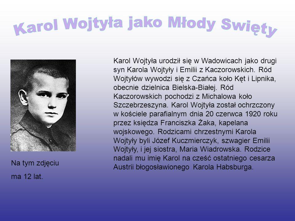 Karol Wojtyła jako Młody Swięty
