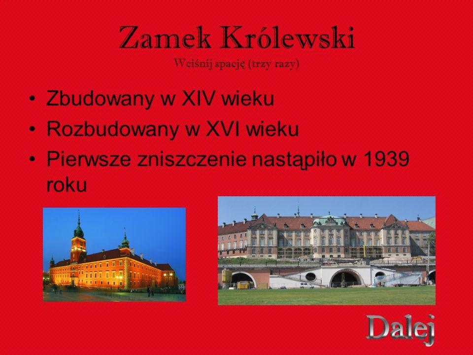 Zamek Królewski Wciśnij spację (trzy razy)