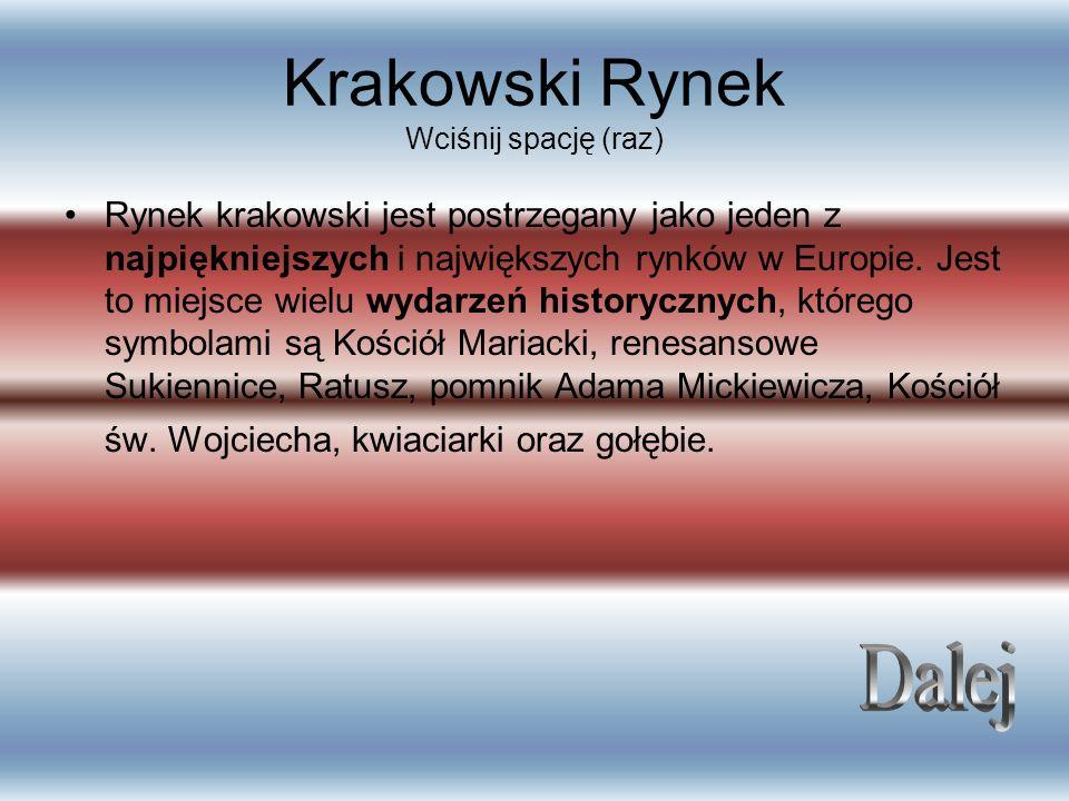 Krakowski Rynek Wciśnij spację (raz)